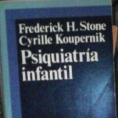 Libros de segunda mano: PSICOLOGÍA INFANTIL, FREDERICK H. STONE, CYRILLE KOUPERNIK. Lote 41779295