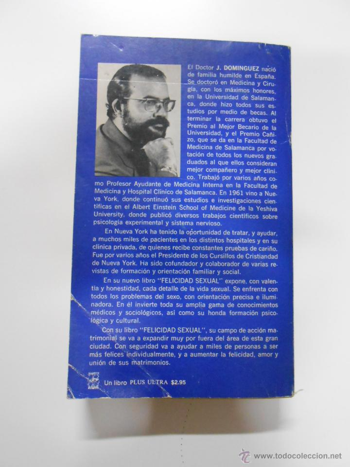 Libros de segunda mano: FELICIDAD SEXUAL MATRIMONIAL Y PREMATRIMONIAL. - DR. DOMINGUEZ, J. TDK8 - Foto 2 - 190925565