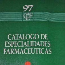 Libros de segunda mano: CATÁLOGO DE ESPECIALIDADES FARMACÉUTICAS 97. RM65054. Lote 42228407