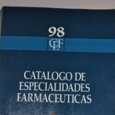 Libros de segunda mano: CATÁLOGO DE ESPECIALIDADES FARMACÉUTICAS 98. RM65057. Lote 42228452
