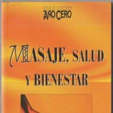 Gebrauchte Bücher - LIBRO MASAJE, SALUD Y BIENESTAR - 42285727