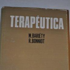 Libros de segunda mano: TERAPÉUTICA. M. BARIÉTY, R. BONNIOT RM65121. Lote 42341798