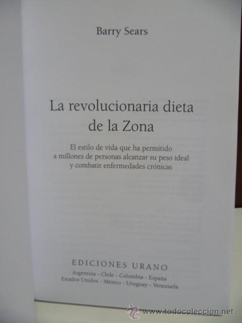 Libros de segunda mano: LA REVOLUCIONARIA DIETA DE LA ZONA - DR. BARRY SEARS - Foto 2 - 42547784