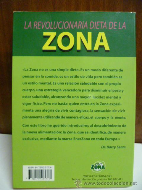 Libros de segunda mano: LA REVOLUCIONARIA DIETA DE LA ZONA - DR. BARRY SEARS - Foto 6 - 42547784