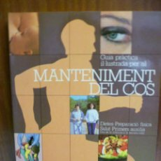 Libros de segunda mano: GUIA PRÀCTICA IL·LUSTRADA PER AL MANTENIMENT DEL COS - 1983 - EDITORIAL BLUME. Lote 42696361