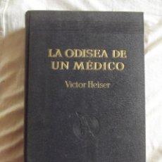 Libros de segunda mano: LA ODISEA DE UN MEDICO POR VICTOR HEISER . Lote 43050463