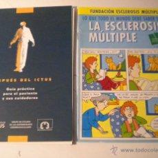 Libros de segunda mano: DESPUÉS DEL ICTUS - LA ESCLEROSIS MÚLTIPLE ( 2 LIBRETOS ). Lote 43133813
