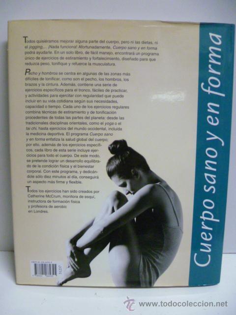Libros de segunda mano: Pecho y hombros, Ejercicios faciles y eficaces - Catherine McCrum - Cuerpo sano y en forma - 1997 - Foto 5 - 43229143