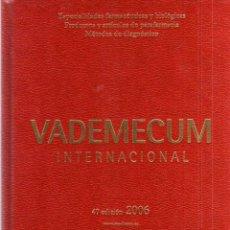 Libros de segunda mano - VADEMECUM INTERNACIONAL - 47 EDICIÓN 2006 - MEDICOM EDITORIAL - 43248119