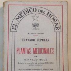 Libros de segunda mano: WIFREDO BOUÉ. EL MÉDICO DEL HOGAR. TRATADO POPULAR DE PLANTAS MEDICINALES. 5000 RECETAS INOFENSIVAS. Lote 43248556