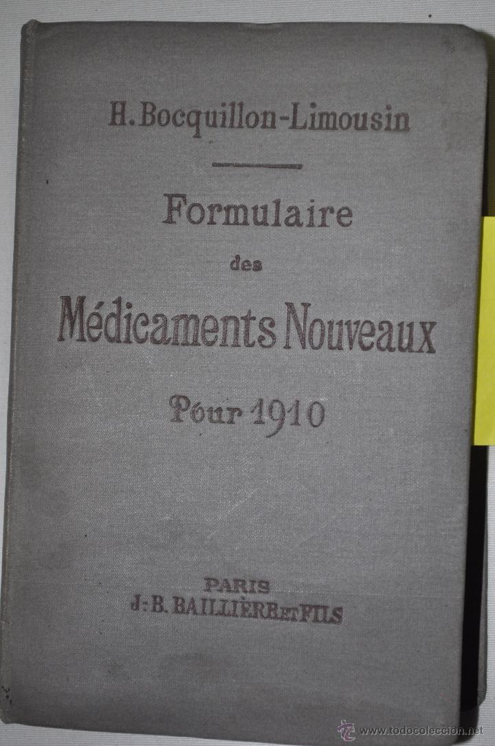 FORMULAIRE DES MÉDICAMENTS NOUVEAUX POR 1910. H. BOCQUILLON-LIMOUSIN RM65500 (Libros de Segunda Mano - Ciencias, Manuales y Oficios - Medicina, Farmacia y Salud)