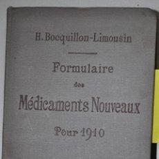 Libros de segunda mano: FORMULAIRE DES MÉDICAMENTS NOUVEAUX POR 1910. H. BOCQUILLON-LIMOUSIN RM65500. Lote 43258207