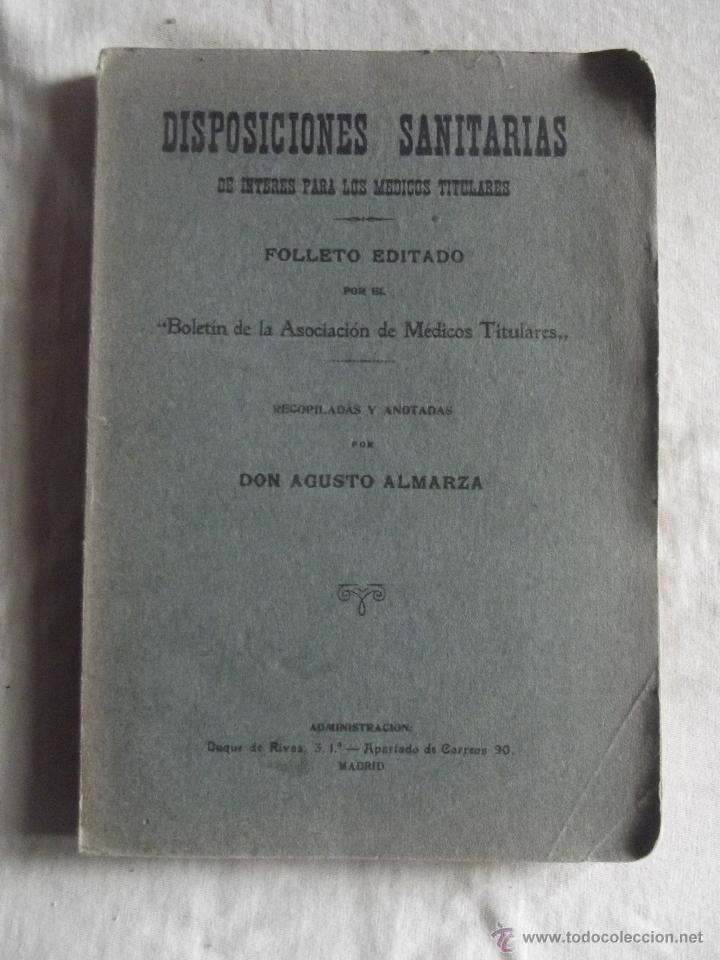 DISPOSICIONES SANITARIAS POR AUGUSTO ALMARZA (Libros de Segunda Mano - Ciencias, Manuales y Oficios - Medicina, Farmacia y Salud)