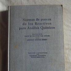 Libros de segunda mano: NORMAS DE PUREZA DE LOS REACTIVOS PARA ANALISIS QUIMICOS . Lote 43706034