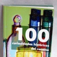 Libros de segunda mano: 100 CURIOSIDADES HISTORICAS DEL VENENO DE ROBERTO PELTA FERNANDEZ Y EVA PELTA FERNANDEZ. Lote 43755763
