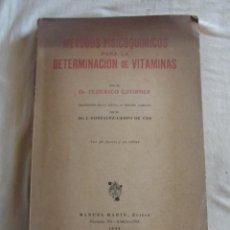 Libros de segunda mano: METODOS FISICOQUIMICOS PARA LA DETERMINACION DE VITAMINAS POR FEDERICO GSTIRNER. Lote 43850681