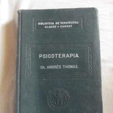 Libros de segunda mano: PSICOTERAPIA POR ANDRES THOMAS. Lote 43942095