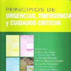 Libros de segunda mano: PRINCIPIOS DE URGENCIAS, EMERGENCIAS Y CUIDADOS CRITICOS ME-266. Lote 43943579