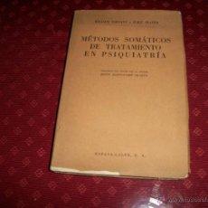 Libros de segunda mano: MÉTODOS SOMÁTICOS DE TRATAMIENTO EN PSIQUIATRÍA.. Lote 43959993