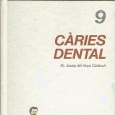Libros de segunda mano: CURAR-SE EN SALUT, NUM. 9 CARIES DENTAL. AÑO 1985, EDICIONS PROA - TV3. Lote 44097896