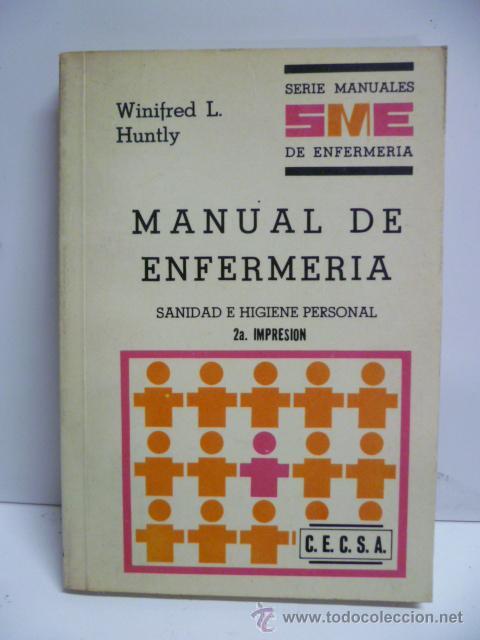 MANUAL DE ENFERMERÍA - SANIDAD E HIGIENE PERSONAL - 2ª ED. 1979 (Libros de Segunda Mano - Ciencias, Manuales y Oficios - Medicina, Farmacia y Salud)
