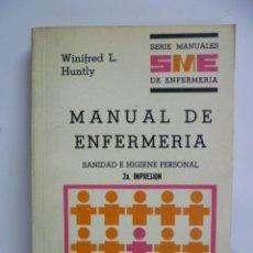 Libros de segunda mano: MANUAL DE ENFERMERÍA - SANIDAD E HIGIENE PERSONAL - 2ª ED. 1979. Lote 44209843
