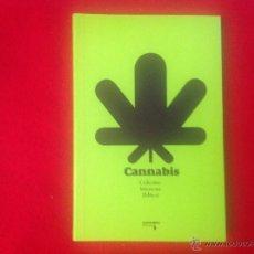 Libros de segunda mano: CANNABIS. COLECTIVO INTERZONA MADRID, EDICIONES AMARGORD, 2005.. Lote 104676046