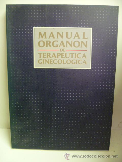 MANUAL ORGANON DE TERAPEUTICA GINECOLOGICA (Libros de Segunda Mano - Ciencias, Manuales y Oficios - Medicina, Farmacia y Salud)
