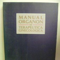 Libros de segunda mano: MANUAL ORGANON DE TERAPEUTICA GINECOLOGICA. Lote 44675140