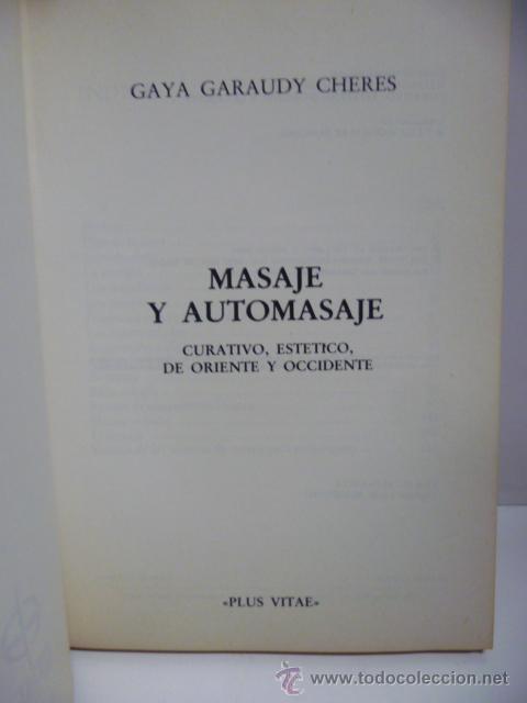 Libros de segunda mano: Masaje y automasaje de oriente y occidente - Gaya Garaudy - Foto 2 - 44827522