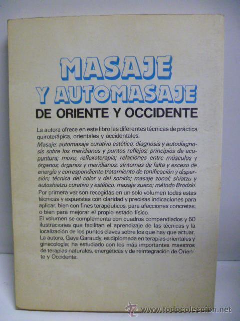 Libros de segunda mano: Masaje y automasaje de oriente y occidente - Gaya Garaudy - Foto 9 - 44827522