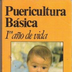 Livros em segunda mão: 1 LIBRO AÑO 1982 - PUERICULTURA BASICA - PRIMER AÑO DE VIDA ( DR. MANUEL J. UCERO ). Lote 45087947