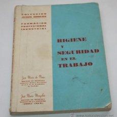 Libros de segunda mano: HIGIENE Y SEGURIDAD EN EL TRABAJO, FORMACION PROFESIONAL INDUSTRIAL, COLECCION JESUS OBRERO, 1965. Lote 45229906