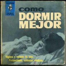 Libros de segunda mano: CÓMO DORMIR MEJOR (MARABÚ ZAS, 1962). Lote 105831144