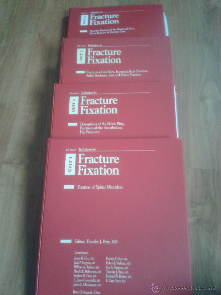 TECNIQUES IN FRACTURE FIXATION. EDITOR: TIMOTHY J. BRAY, MD. 4 VOLÚMENES. TODOS CON DIAPOSITIVAS. (Libros de Segunda Mano - Ciencias, Manuales y Oficios - Medicina, Farmacia y Salud)