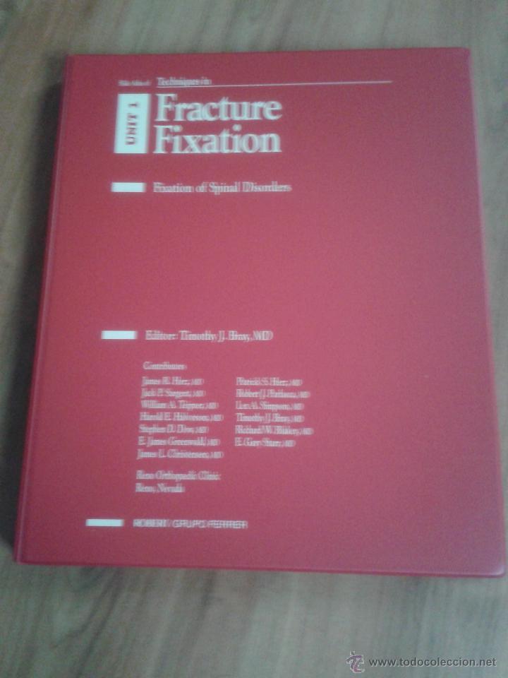 Libros de segunda mano: Tecniques in Fracture Fixation. Editor: Timothy J. Bray, MD. 4 Volúmenes. Todos con diapositivas. - Foto 3 - 45244201
