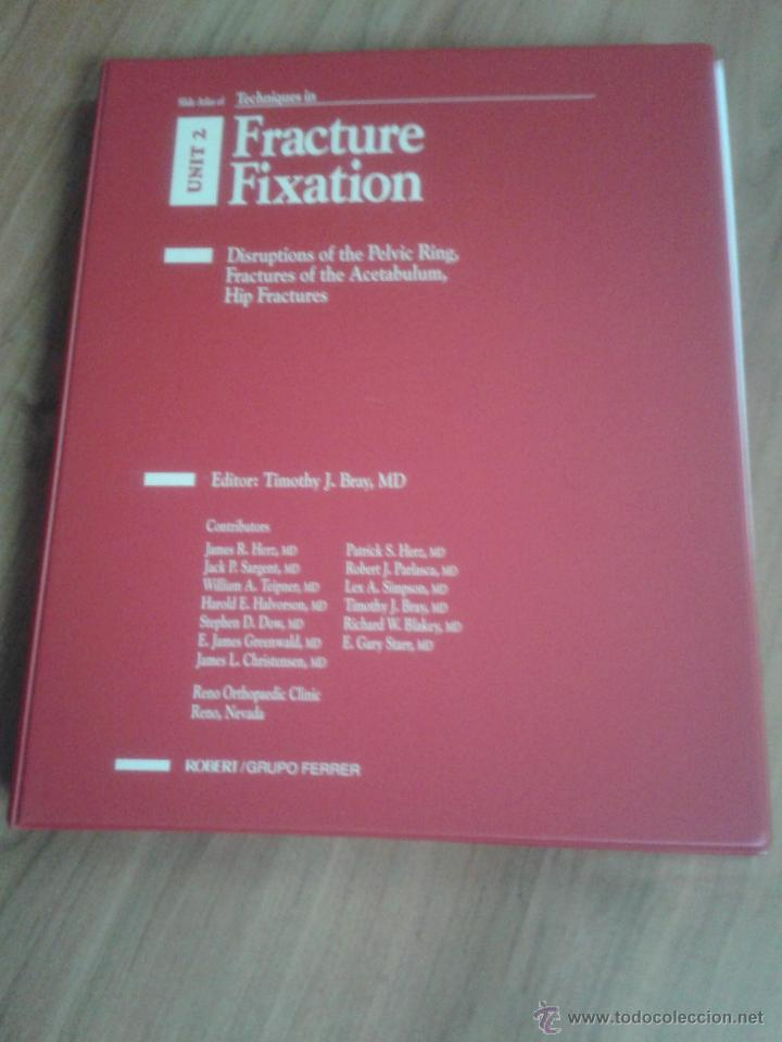 Libros de segunda mano: Tecniques in Fracture Fixation. Editor: Timothy J. Bray, MD. 4 Volúmenes. Todos con diapositivas. - Foto 4 - 45244201