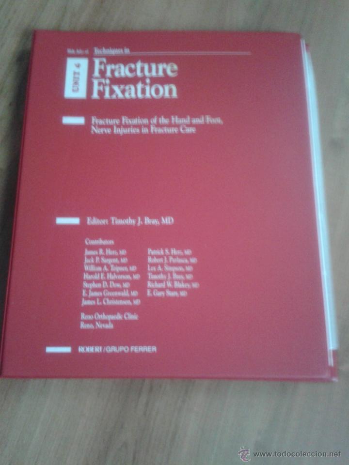 Libros de segunda mano: Tecniques in Fracture Fixation. Editor: Timothy J. Bray, MD. 4 Volúmenes. Todos con diapositivas. - Foto 6 - 45244201