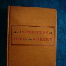 Libros de segunda mano: H. SHERMAN: - AN INTRODUCTION TO FOOD AND NUTRITION - (NEW YORK, 1946) (MEDICINA). Lote 45278888