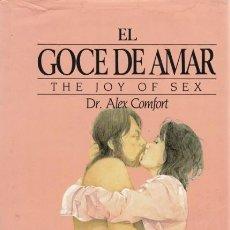 Libros de segunda mano: EL GOCE DE AMAR. GUIA DEL GOURMET EN LAS RELACIONES SEXUALES / MUNDI-306 . Lote 45654073