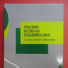 Libros de segunda mano: INFECCIONES BACTERIANAS EXTRAHOSPITALARIAS.. Lote 45950761