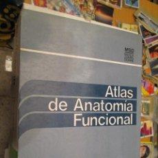 Libros de segunda mano: ATLAS DE ANATOMIA FUNCIONAL. Lote 45975103