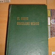 Libros de segunda mano: LIBRO EL NUEVO CONSEJERO MEDICO, 1959. Lote 143158852