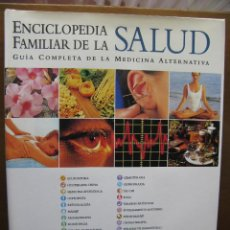 Libros de segunda mano: ENCICLOPEDIA FAMILIAR DE LA SALUD (GUIA COMPLETA DE LA MEDICINA ALTERNATIVA) - EDILIBRO - 1996.. Lote 46156656