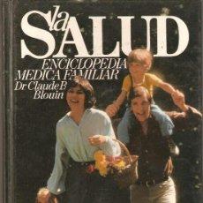 Libros de segunda mano: LA SALUD, ENCICLOPEDIA MEDICA FARMACIA . Lote 46172856