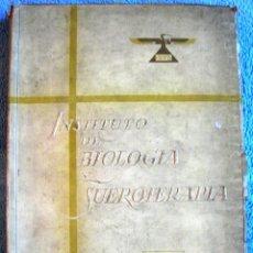 Libros de segunda mano: INSTITUTO DE BIOLOGIA Y SUEROTERAPIA - IBYS -AUTORES: LOS LEYENDAS DE LA MEDICINA. 1919 - 1944. Lote 46184949