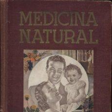 Libros de segunda mano: MEDICINA NATURAL DOCTOR VANDER. TOMO III AÑO 1950. Lote 46446644