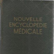 Libros de segunda mano: DOCTEUR A. SLIOSBERG. NOUVELLE ENCYCLOPÉDIE MÉDICALE. RM67351. . Lote 46497664