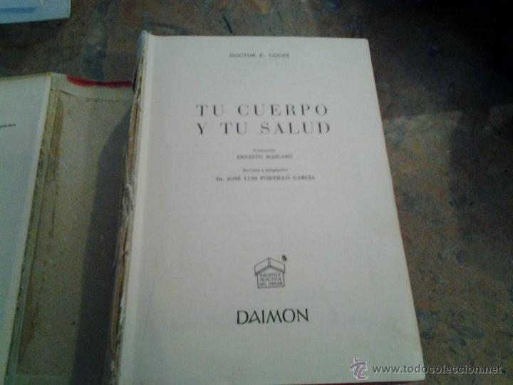 TU CUERPO Y TU SALUD. DR F. GOUST.DAIMON. BARCELONA 1958 (Libros de Segunda Mano - Ciencias, Manuales y Oficios - Medicina, Farmacia y Salud)