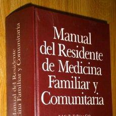 Libros de segunda mano: MANUAL DEL RESIDENTE DE MEDICINA FAMILIAR Y COMUNITARIA POR GALLO VALLEJO Y COLABORADORES DE BEECHAM. Lote 121229910